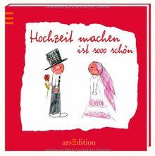 Hochzeit machen ist sooo schön (Sooo schön (Minibücher))