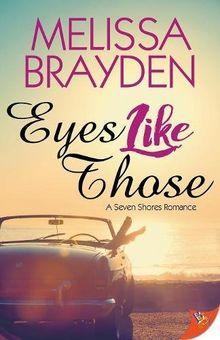 Eyes Like Those (Seven Shores Romance)