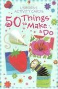 50 Things to Make and Do (Activity Cards)