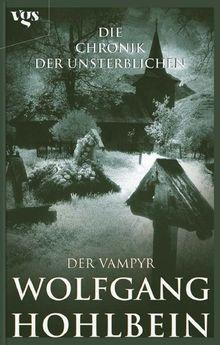 Die Chronik der Unsterblichen: Der Vampyr: BD 2