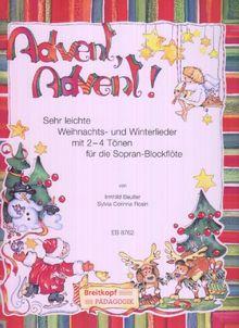 Advent, Advent! Sehr leichte Weihnachts- und Winterlieder für Blockflöte, Altblockflöte (Klavier/Gitarre) (EB 8762)