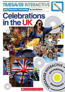 Timesaver Interactive 'Celebrations in the UK', mit Interactive Whiteboard CD-Rom: Photocopiable, CEFR: A1 - A2 (Helbling Languages / Scholastic)