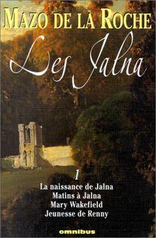 Les Jalna, tome 1