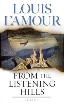 From the Listening Hills: Stories (L Amour, Louis) (English Edition)