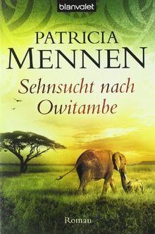 Sehnsucht nach Owitambe: Roman