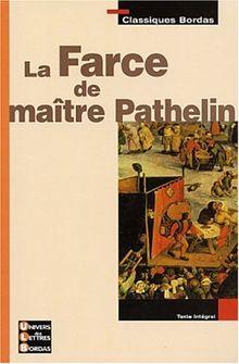 Classiques Bordas : La Farce de maître Pathelin
