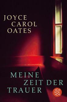 Meine Zeit der Trauer: Roman