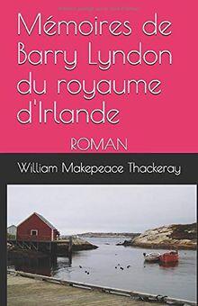 Mémoires de Barry Lyndon du royaume d'Irlande: ROMAN