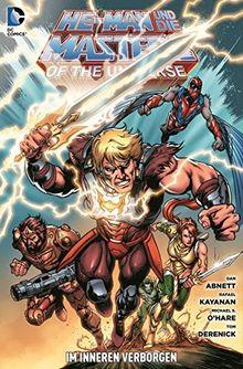 He-Man und die Masters of the Universe: Bd. 4: Im Inneren verborgen
