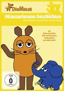 Die Sendung mit der Maus 1 - (M)auserlesene Geschichten