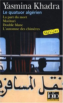 Quatuor Algerien (Folio Policier)
