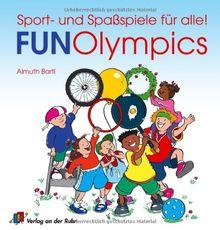 Fun-Olympics: Sport- und Spaßspiele für alle