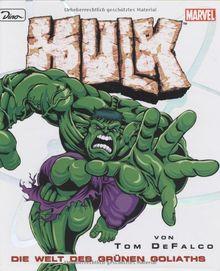 Hulk. Die Welt des grünen Goliaths