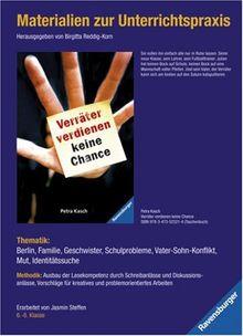 Materialien zur Unterrichtspraxis - Petra Kasch: Verräter verdienen keine Chance