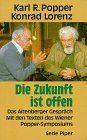 Die Zukunft ist offen. Das Altenberger Gespräch. Mit den Texten des Wiener Popper-Symposiums