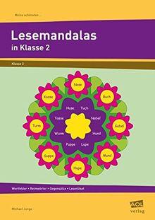 Meine schönsten Lesemandalas Klasse 2: Wortfelder - Reimwörter - Gegensätze - Leserätsel (Meine schönsten Mandalas)