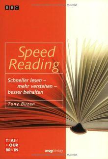 Speed Reading. Schneller lesen - mehr verstehen - besser behalten (MVG Verlag bei Redline)