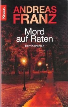 Mord auf Raten: Kriminalroman (Knaur TB)