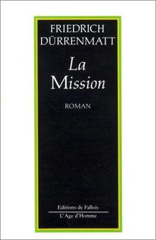 La Mission ou de l'Observateur qui observe ses observateurs : Récit en vingt-quatre phrases