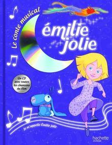 Emilie Jolie : Le conte musical (1CD audio)