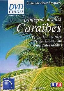 DVD Guides : Caraïbes - Petites Antilles Nord / Petites Antilles Sud / Grandes Antilles - Coffret 3 DVD [FR Import]