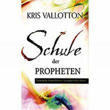 Schule der Propheten: Training für Fortgeschrittene im prophetischen Dienst
