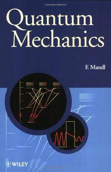 Quantum Mechanics (Manchester Physics)