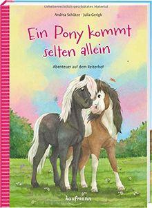 Ein Pony kommt selten allein: Abenteuer auf dem Reiterhof