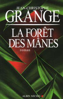 La forêt des Mânes (Romans, Nouvelles, Recits (Domaine Francais))