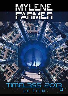 Mylene Farmer - Timeless 2013 Le Film Live (Doppel DVD)