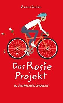 Das Rosie Projekt: In Einfacher Sprache