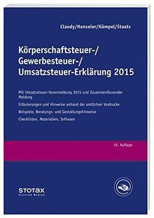 Körperschaftsteuer-, Gewerbesteuer-, Umsatzsteuer-Erklärung 2015