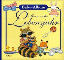 Mein erstes Lebensjahr. Baby-Album