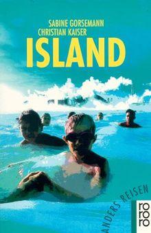 Anders reisen: Island. Ein Reisebuch in den Alltag.