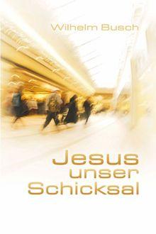 Jesus unser Schicksal, Special Edition, gekürzte Ausgabe