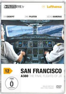 "PilotsEYE.tv   SAN FRANCISCO   Cockpitmitflug A380   LUFTHANSA   ""The final flights of JR""   Bonus: Toulouse Simulator ""Engine Fire"""