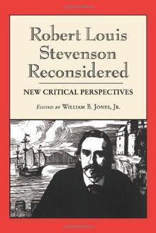 Jones, W: Robert Louis Stevenson Reconsidered: New Critical Perspectives
