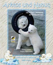Arktos und Nanuq: Die lustigen Abenteuer der Eisbärenbrüder