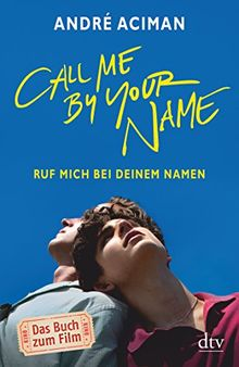 Umschlag des Buches Call me by your name