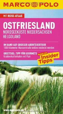 MARCO POLO Reiseführer Ostfriesland, Nordseeküste Niedersachsen, Helgoland: Nordseeküste, Niedersachsen, Helgoland. Reisen mit Insider-Tipps und Reiseatlas