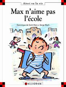 Max N'Aime Pas L'Ecole (6) (Ainsi Va la Vie)