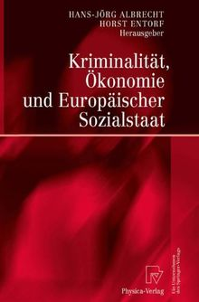 Kriminalität, Ökonomie und Europäischer Sozialstaat