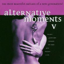 Alternative Moments Vol. 5