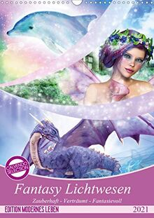 Fantasy Lichtwesen (Wandkalender 2021 DIN A3 hoch)