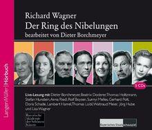 Der Ring des Nibelungen. 5 CDs: Live-Lesung der Ensemblemitglieder des Bayerischen Staatsschausspiels