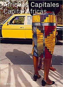 Afriques Capitales: Capital Africas