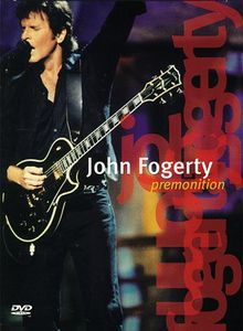 John Fogerty - Premonition (live)