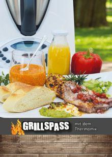 GRILLSPASS mit dem Thermomix