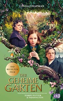 Der geheime Garten: Das Buch zum Film -