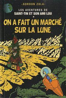 Les aventures de Saint-Tin et son ami Lou, Tome 14 : On a fait un marché sur la lune